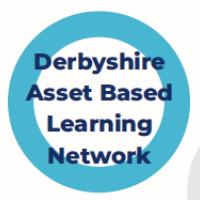 Derbyshire Asset Based Learning Network 29 March